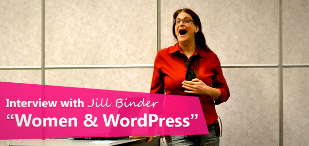 "Jill Binder ""Women & WordPress"""