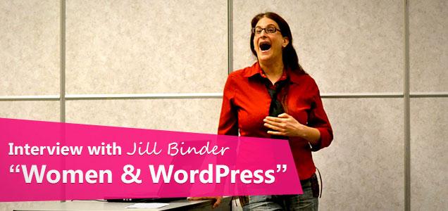 Interview: Jill Binder Talks About Women InWordPress